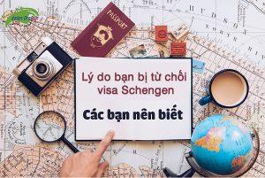 8 lý do khiến hồ sơ xin visa Schengen của bạn bị từ chối